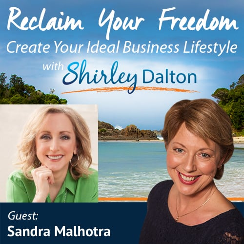 SD #008 –  Reduce Stress and Overwhelm, Get Happier and Have the Lifestyle you Love | Sandra Malhotra